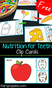 Free clip cards to teach kids about nutrition for healthy teeth. Great for dental week, preschool, kindergarten, first grade or second grade. #fairypoppinsresources #dentalactivities